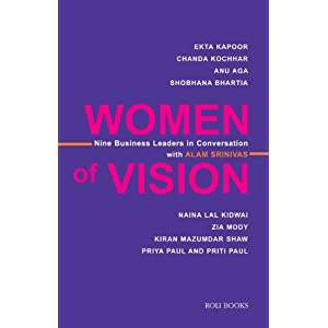 Women of Vision (Nine Business Leaders in Conversation with Alam Srinivas)