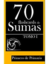 70 flashcards de sumas para Primero de Primaria - Tomo 1 - (Spanish Edition)