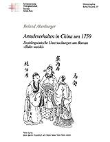 Anredeverhalten in China Um 1750: Soziolinguistische Untersuchungen Am Roman Rulin Waishi (Schweizer Asiatische Studien / Etudes Asiatique Suisse)