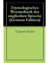 Etymologisches Woerterbuch der englischen Sprache (German Edition)