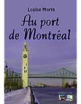 Au port de Montréal (French Edition)