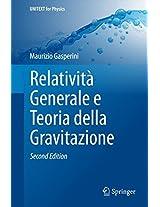 Relatività Generale e Teoria della Gravitazione (UNITEXT for Physics)
