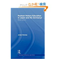 Postwar History Education in Japan and the Germanys: Guilty lessons (Routledge Contemporary Japan Series)