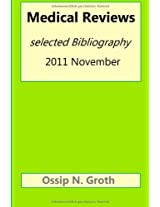 Medical Reviews Selected Bibliography 2011 November
