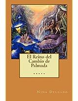 El Reino del Cambio de Palmada (Contando Cuentos nº 14) (Spanish Edition)