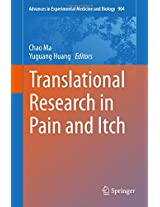Translational Research in Pain and Itch (Advances in Experimental Medicine and Biology)