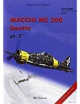 Macchi MC 200 Saetta: 2 (Aviolibri Special Series)