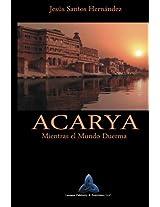 Acarya (Spanish Edition)