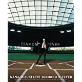 NANA MIZUKI LIVE DIAMOND~FEVER(Blu-ray Disc)X