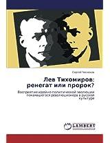 Lev Tikhomirov: Renegat Ili Prorok?