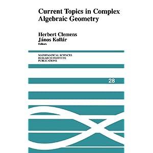 【クリックで詳細表示】Current Topics in Complex Algebraic Geometry (Mathematical Sciences Research Institute Publications) [ハードカバー]