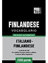 Vocabolario Italiano-Finlandese per studio autodidattico - 7000 parole