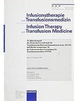 Deutsche Gesellschaft Fur Transfusionsmedizin Und Immunhamatologie (Dgti) Und Schweizerische Vereinigung Fur Transfusionsmedizin (Svtm (Infusionstherapie Und Transfusionsmedizin)