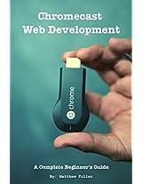 Chromecast Web Development: A Complete Beginner's Guide