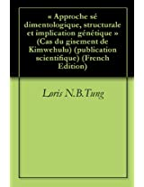 « Approche sédimentologique, structurale et implication génétique » (Cas du gisement de Kimwehulu) (publication scientifique)