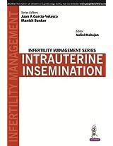 Infertility Management Series:Intrauterine Insemination