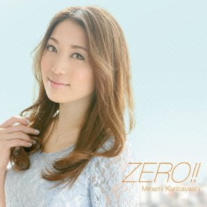 Minami Kuribayashi 栗林みな実 – ZERO!! (FLAC)