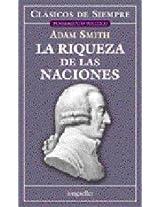 Riqueza de las naciones / Wealth of Nations (Clasicos De Siempre)
