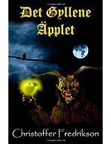 Det Gyllene Äpplet: Bok Ett om Torak och Kaspers Äventyr: Volume 1