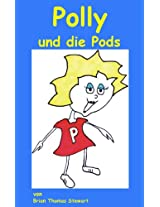 Polly und die Pods (German Edition)