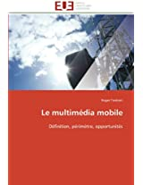 Le Multimedia Mobile (Omn.Univ.Europ.)