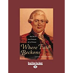 Where Fate Beckons: The Life of Jean-Francois De LA Perouse