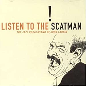 John Larkin - Listen To The Scatman