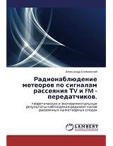 Radionablyudenie Meteorov Po Signalam Rasseyaniya TV I FM - Peredatchikov.