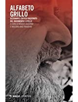 Alfabeto Grillo: Dizionario critico ragionato del Movimento 5 Stelle (Italian Edition)