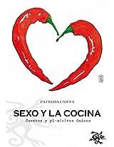 Sexo y la cocina (Spanish Edition)
