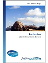 Jordanien: Liberale Monarchie in der Krise