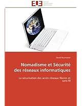 Nomadisme Et Securite Des Reseaux Informatiques (Omn.Univ.Europ.)