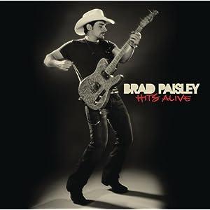 Brad Paisley - Hits Alive