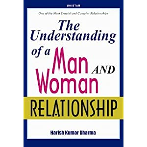 The Understanding of a Man and Woman Relationship