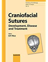 Craniofacial Sutures: Development, Disease and Treatment (Frontiers of Oral Biology)