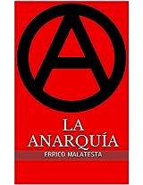 LA ANARQUÍA (Spanish Edition)