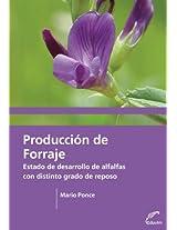 Producción de forraje. Estado y desarrollo de alfalfas con distinto grado de reposo (Agrobiblioteca)