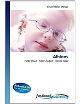 Albinos: Helle Haut - helle Augen - helles Haar