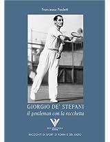 GIORGIO DE' STEFANI il gentleman con la racchetta (Racconti romani di sport di roma e del lazio)