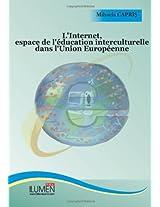 L`Internet, espace de l`education interculturelle dans l`Union Europeenne