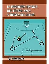 Iniciacion Tecnica del Futbol Sala a Traves del Juego