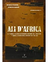 Ali D'africa 1 Stormo C.T. in North Africa . November 1941-July 1942 (Aviolibri Records)