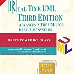 Real Time UML: 3/Ed Advances in the UML for Real-Time Systems