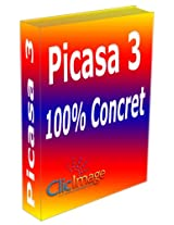 Picasa 3 100% concret (French Edition)