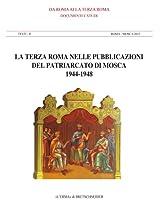 La Terza Roma Nelle Pubblicazioni Del Patriarcato (Da Roma Alla Terza Roma)