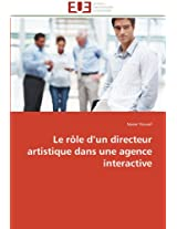 Le Role D Un Directeur Artistique Dans Une Agence Interactive (Omn.Univ.Europ.)