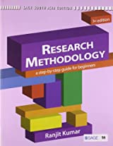 Research Methodology: A Step - by - Step Guide for Beginners