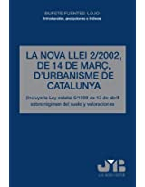 La Nova Llei 2/2002, De 14 De Març D'Urbanisme De Catalunya