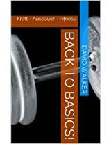 Back to Basics!: Kraft - Ausdauer - Fitness