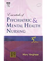 Essentials of Psychiatry and Mental Health Nursing